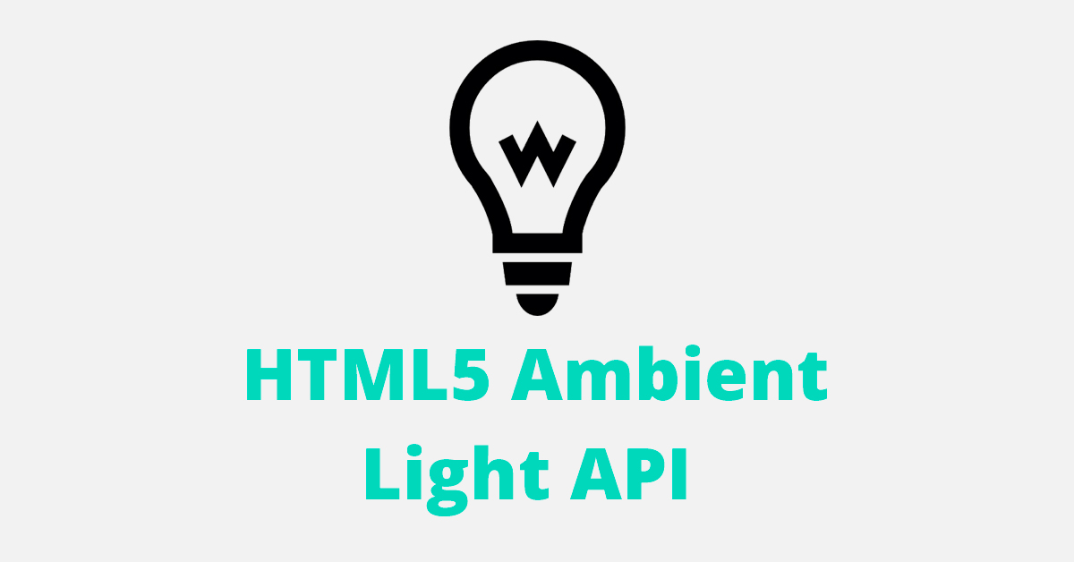 HTML5 Ambient Light API